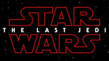 """คอนเฟิร์ม !! Star Wars : Episode VIII จะใช้ชื่อว่า """"The Last Jedi"""""""