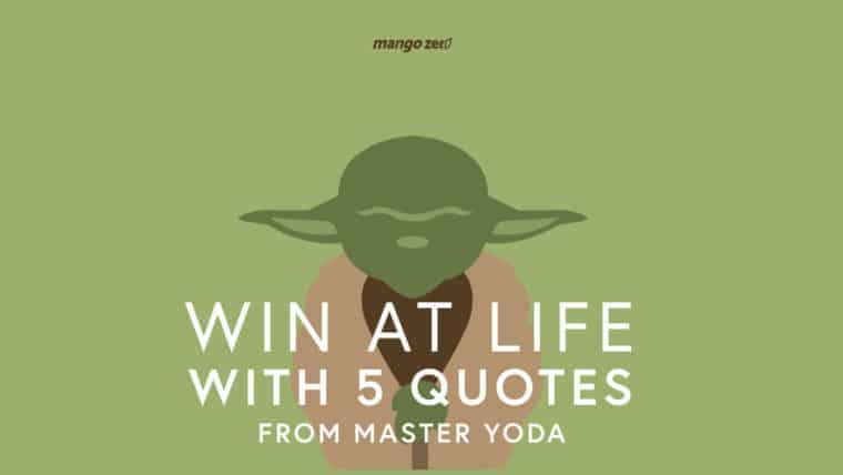 5 คำพูดดีดี สอนการใช้ชีวิตจาก มาสเตอร์โยดา