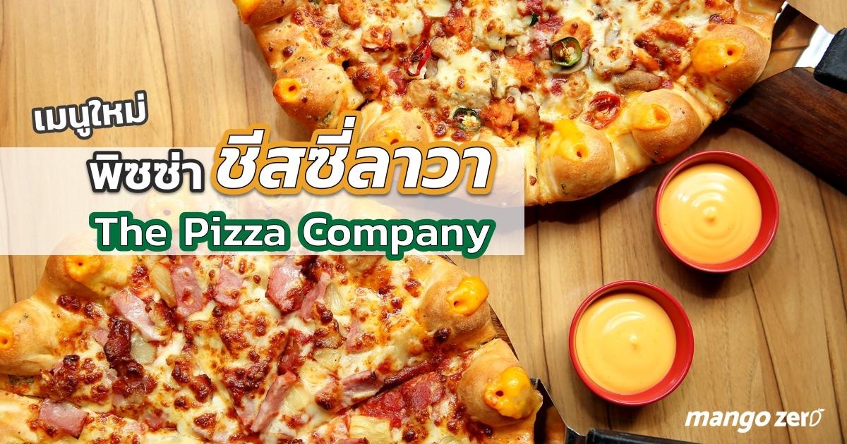 pizza-cheesy-lava-at-the-pizza-company-featured