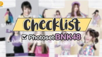 Checklist Photoset BNK48 ไหนใครมีครบบ้างยกมือขึ้น